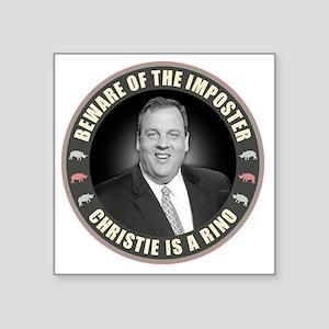 """Christie Is A RINO Square Sticker 3"""" x 3"""""""