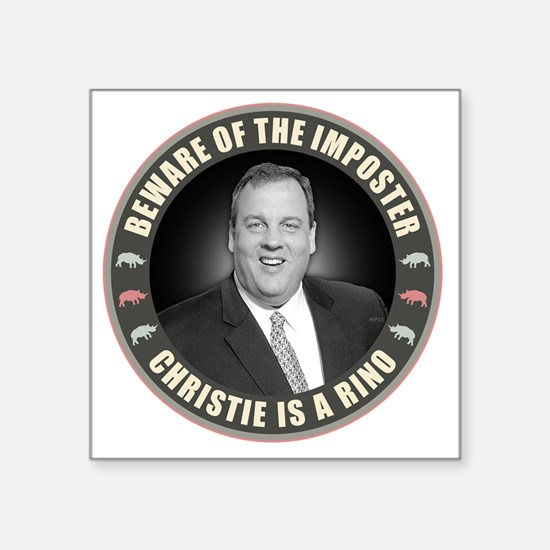 "Christie Is A RINO Square Sticker 3"" x 3"""