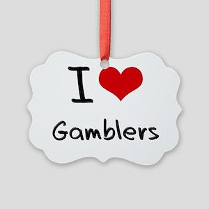 I Love Gamblers Picture Ornament