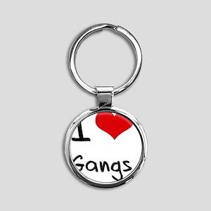 I Love Gangs Round Keychain