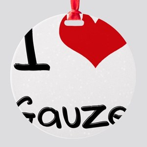 I Love Gauze Round Ornament