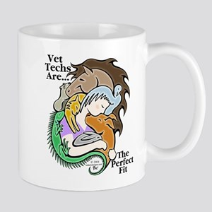 Vet Techs Are The Perfect Fit - Mug