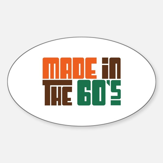 Made in the 60's Oval Decal
