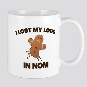 I lost My Legs In NOM Mugs