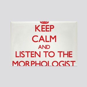 Keep Calm and Listen to the Morphologist Magnets