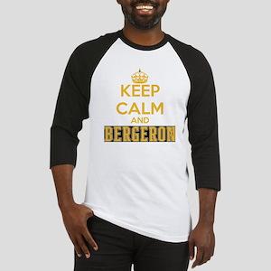 Keep Calm and Bergeron Tee Baseball Jersey