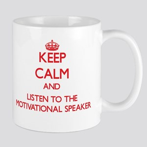 Keep Calm and Listen to the Motivational Speaker M