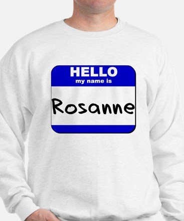 hello my name is rosanne Sweater