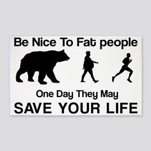 Be nice to fat people 3'x5' Area Rug