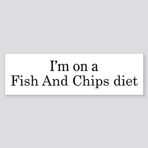 Fish And Chips diet Bumper Sticker