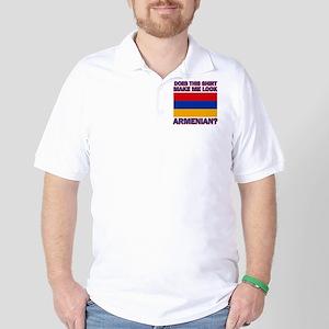 Does this shirt make me look Armenian? Golf Shirt