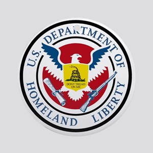 Department of Homeland Liberty Round Ornament