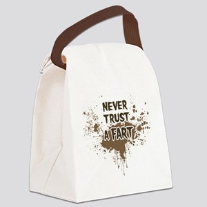 Never Trust a Fart Canvas Lunch Bag