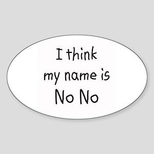 Name Is NoNo Oval Sticker