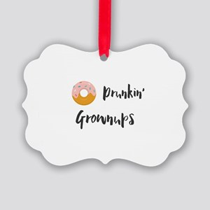 Drunkin' Grownups Picture Ornament