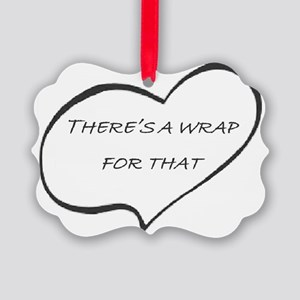 Theres a WRAP for that! Picture Ornament