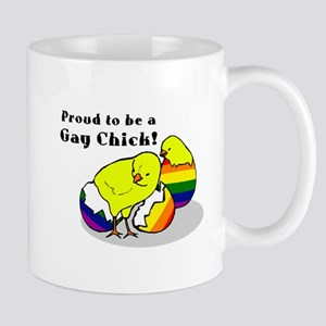 Proud to be a Gay Chick! Mug