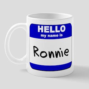 hello my name is ronnie  Mug