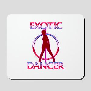 Exotic Dancer Mousepad