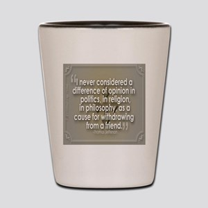 A Difference of Opinion Shot Glass
