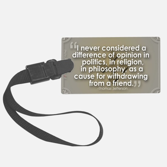 A Difference of Opinion Luggage Tag