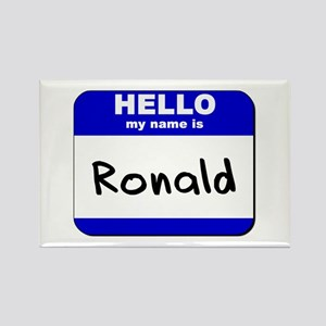 hello my name is ronald Rectangle Magnet