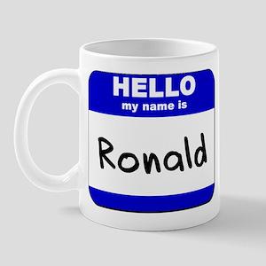 hello my name is ronald  Mug