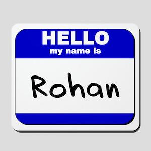 hello my name is rohan  Mousepad