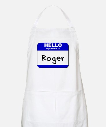 hello my name is roger  BBQ Apron