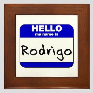 hello my name is rodrigo  Framed Tile