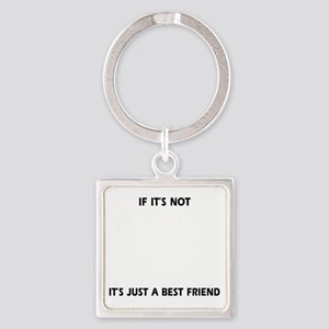If its not a PBGV Square Keychain