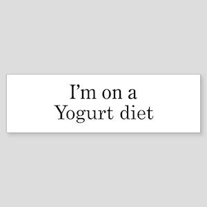 Yogurt diet Bumper Sticker