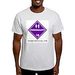 Hazardous Personality Ash Grey T-Shirt