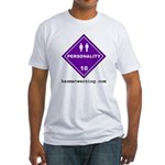 Hazardous Personality Fitted T-shirt