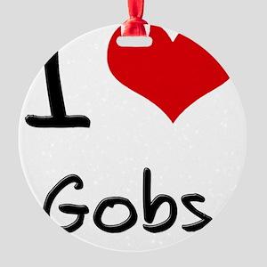 I Love Gobs Round Ornament
