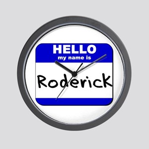 hello my name is roderick  Wall Clock
