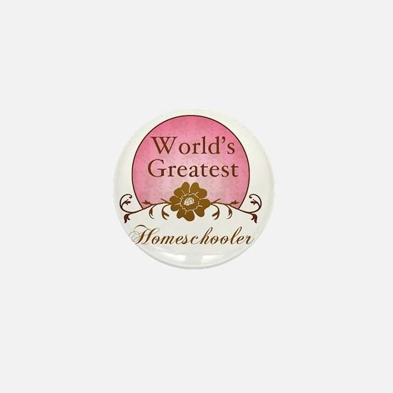 Worlds Greatest Homeschooler (For Her) Mini Button
