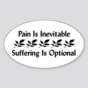 Pain Is Inevitable Oval Sticker