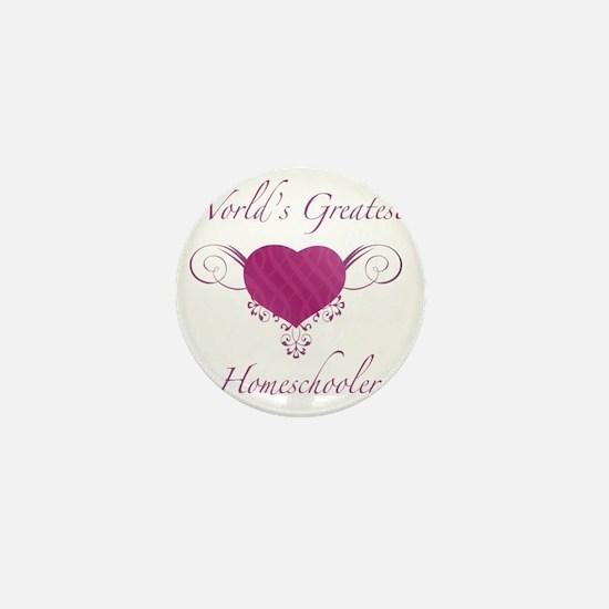Worlds Greatest Homeschooler (Heart) Mini Button