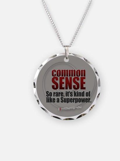 Common Sense Necklace