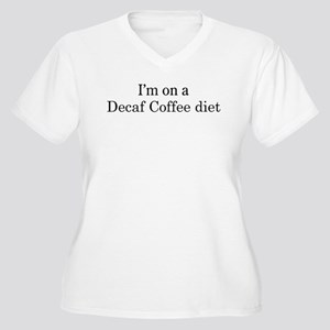 Decaf Coffee diet Women's Plus Size V-Neck T-Shirt