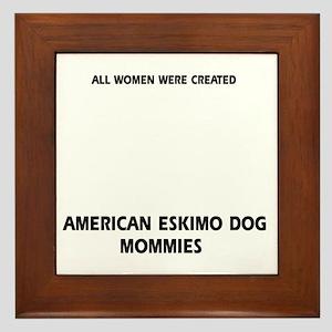 American Eskimo dog mommy Framed Tile