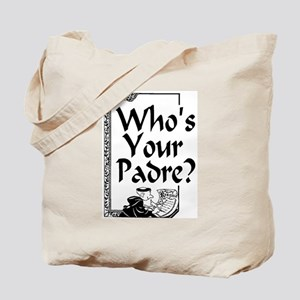 Who's Your Padre? Book/Bible Tote Bag