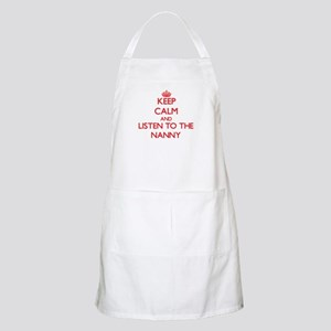 Keep Calm and Listen to the Nanny Apron