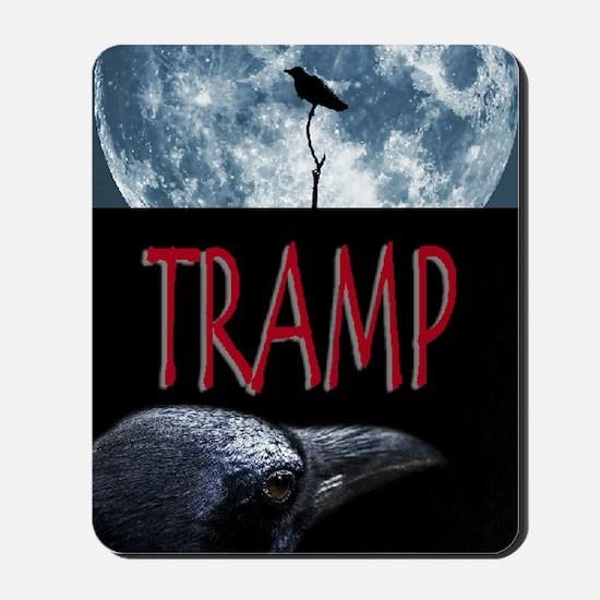 Tramp Mousepad