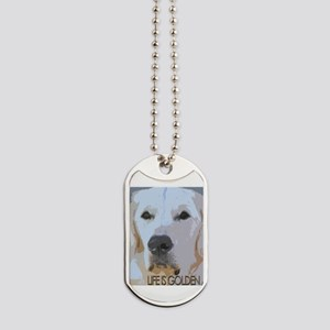 Life is Golden Dog Tags