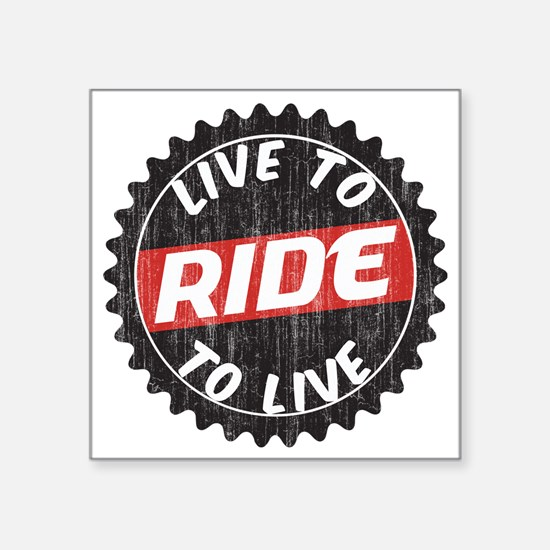 "Live to Ride - Ride to Live Square Sticker 3"" x 3"""