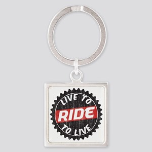 Live to Ride - Ride to Live Square Keychain