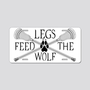 Lacrosse Legs Feed The Wolf Aluminum License Plate