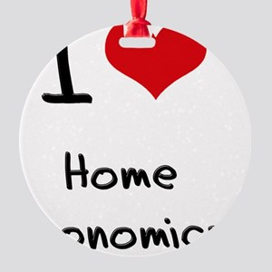 I Love Home Economics Round Ornament